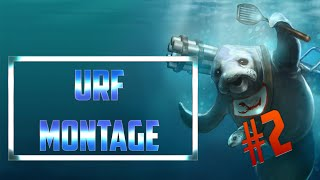 Urf Montage #2 - League of Legends