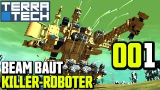 TerraTech Gameplay German | Deutsch #001 Beam baut Killer-Roboter | Let