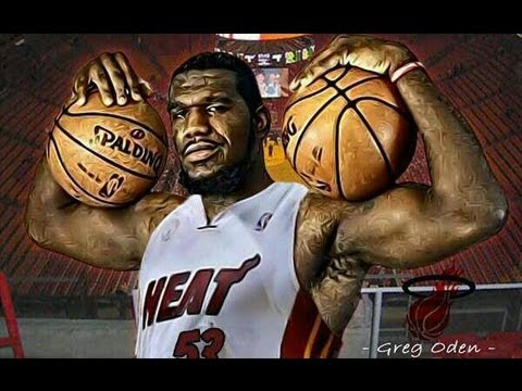 NBA News- Greg Oden Signs With Miami Heat