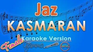 Jaz - Kasmaran FEMALE (Karaoke Lirik Tanpa Vokal) By GMusic