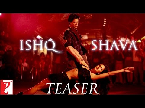 Ishq Shava - Song Teaser - Jab Tak Hai Jaan video