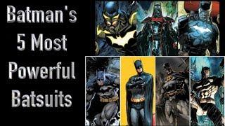 Batman's 5 Most Powerful Batsuits In Comics