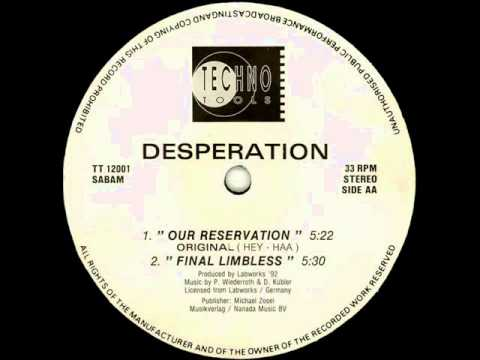 Desperation ‎-- Our Reservation 1992