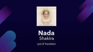Shakira Nada English Translation Meaning English And Spanish