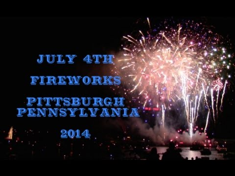 4th of July Fireworks - Pittsburgh Pennsylvania 2014