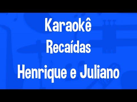 Karaokê Recaídas - Henrique e Juliano