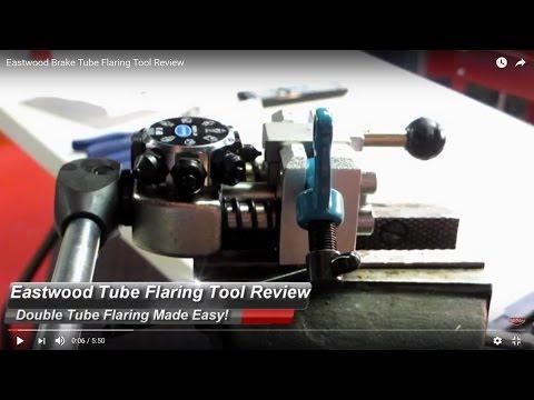 Eastwood Brake Tube Flaring Tool Review (Item #25304)