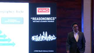 "WMG Wealth Advisory Presents 'Reasonomics - New India & Economic Progress"" By Mr. Harsh Gupta."
