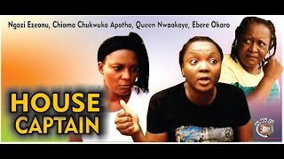 House Captain Nigerian Movie [Part 1] - Queen Nwokoye, Chioma Akpotha