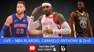 NBA Rumors, Carmelo Anthony Return, NBA Trade Rumors, Draymond Green, Top 10 Benches And Live Q&A