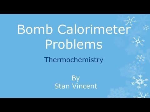 Equation For Bomb Calorimeter Bomb Calorimeter Problems