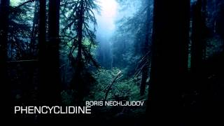 Phencyclidine (epic/action) - Boris Nech
