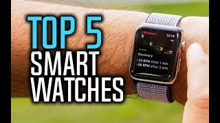 Best Smartwatches in 2018 - Which Is The Best Smartwatch?
