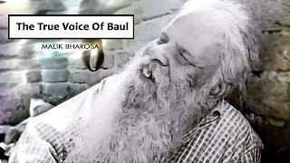ANATHBONDHU GHOSH  |  The True Voice Of Baul