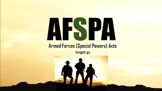 What is AFSPA (Armed Forces (Special Powers) Act)? [Simplified]