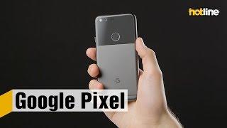Google Pixel — первый смартфон, который был разработан инженерами Google