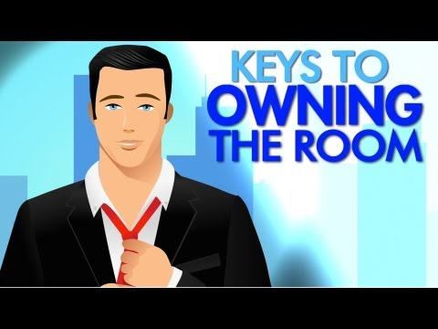 Keys To Getting Noticed And Owning The Room