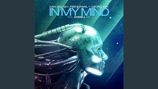 In My Mind Feat Georgi Kay Axwell Radio Edit