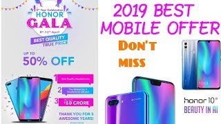 Honor GALA Offer 2019 Upto 50% off mobile Device.