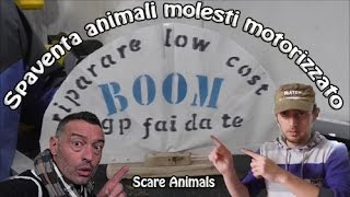 Spaventa animali molesti fai da te - Scare animals DIY - Tutorial