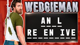 Wedgie Hangman (GAME)