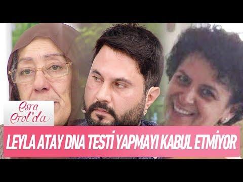 Leyla Atay DNA testi yaptırmayı kabul etmiyor - Esra Erol'da 25 Ocak 2018