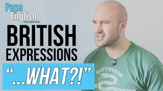 Best 5 British Expressions That Students Don