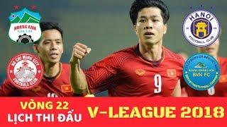 Lịch thi đấu & Trực tiếp Bóng đá V League 2018 Vòng 22 - Hà Nội vs Khánh Hòa - VTV6 Hôm nay 17H 14/9