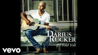 Darius Rucker - If I Told You (Audio)