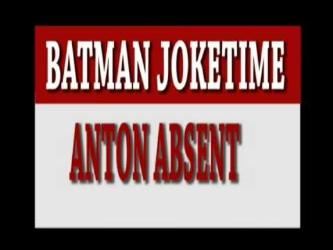 Batman Joketime 2013 Anton Absent video