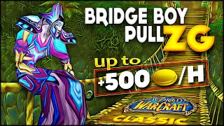 Classic WoW - ZG Bridge Pull - Up to 500 GOLD/hour - Rags to Riches
