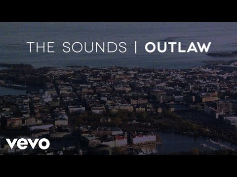 The Sounds - Outlaw video