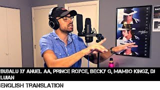 Bubalu Anuel Aa X Prince Royce X Becky G X Mambo Kingz X Dj Luian Full English Translation