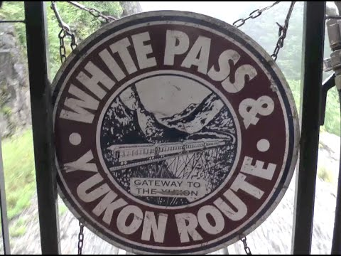 SKAGWAY, ALASKA - GATEWAY TO GOLD (Part 1 of 2) - THE WHITE PASS & YUKON ROUTE RAILROAD