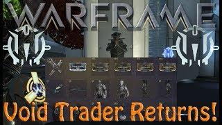 Warframe - Void Traders Returned! 99th Rotation