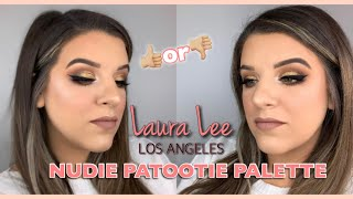 LAURA LEE LOS ANGELES NUDIE PATOOTIE COLLECTION REVIEW AND MAKEUP TUTORIAL || HIT OR MISS