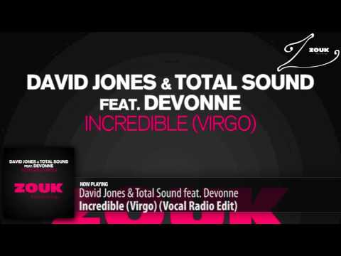 David Jones & Total Sound feat. Devonne – Incredible (Virgo) (Vocal Radio Edit)