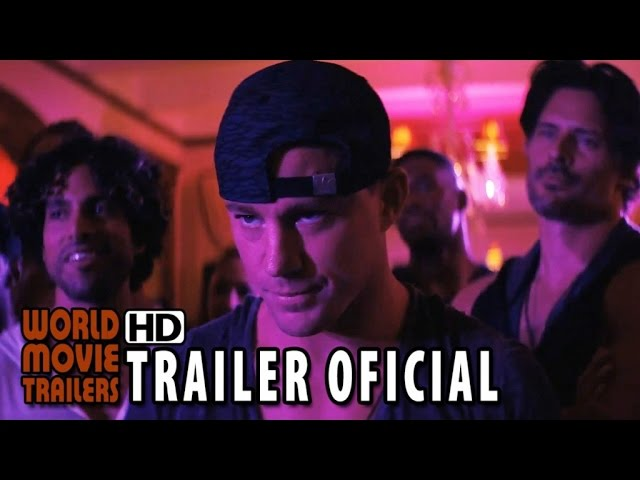 Magic Mike XXL Trailer Oficial #2 Legendado (2015) - Channing Tatum HD
