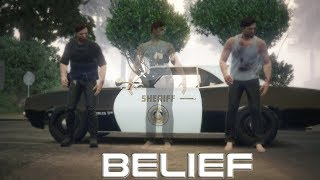 Belief - Grand Theft Auto V Machinima