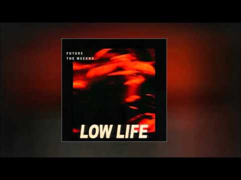 Future - Low Life ft. The Weeknd ( 1 hour loop)