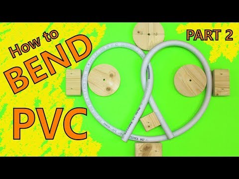 How to Bend PVC Pipe EASY Part 2 Bending Forms