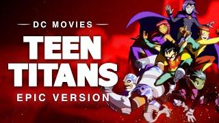 Download lagu Teen Titans | EPIC VERSION