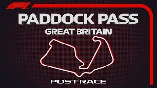 F1 Paddock Pass: Post-Race At The 2019 British Grand Prix
