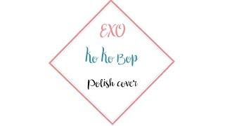 EXO - Ko Ko Bop 【Short Polish Cover】