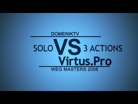 DomenikTV - SOLO 3 ACTIONS vs VirtusPro [WEG Masters 2006]