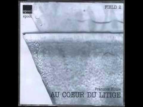 Au Couer du Litige - Francois Houle