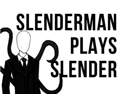Slender Man Plays Slender Slender Man Plays Slender