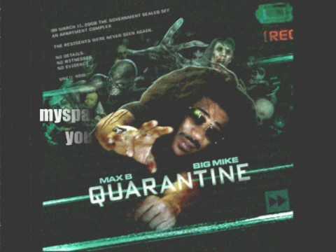 Max B - I Aint Tryna (Quarantine) *09 Shit*
