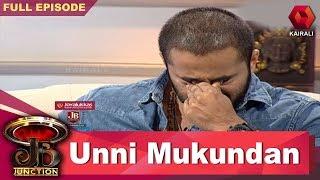 JB Junction - Unni Mukundan | ഉണ്ണി മുകുന്ദന് | ജെ.ബി ജംങ്ഷന്| 23rd June 2018 | Full Episode