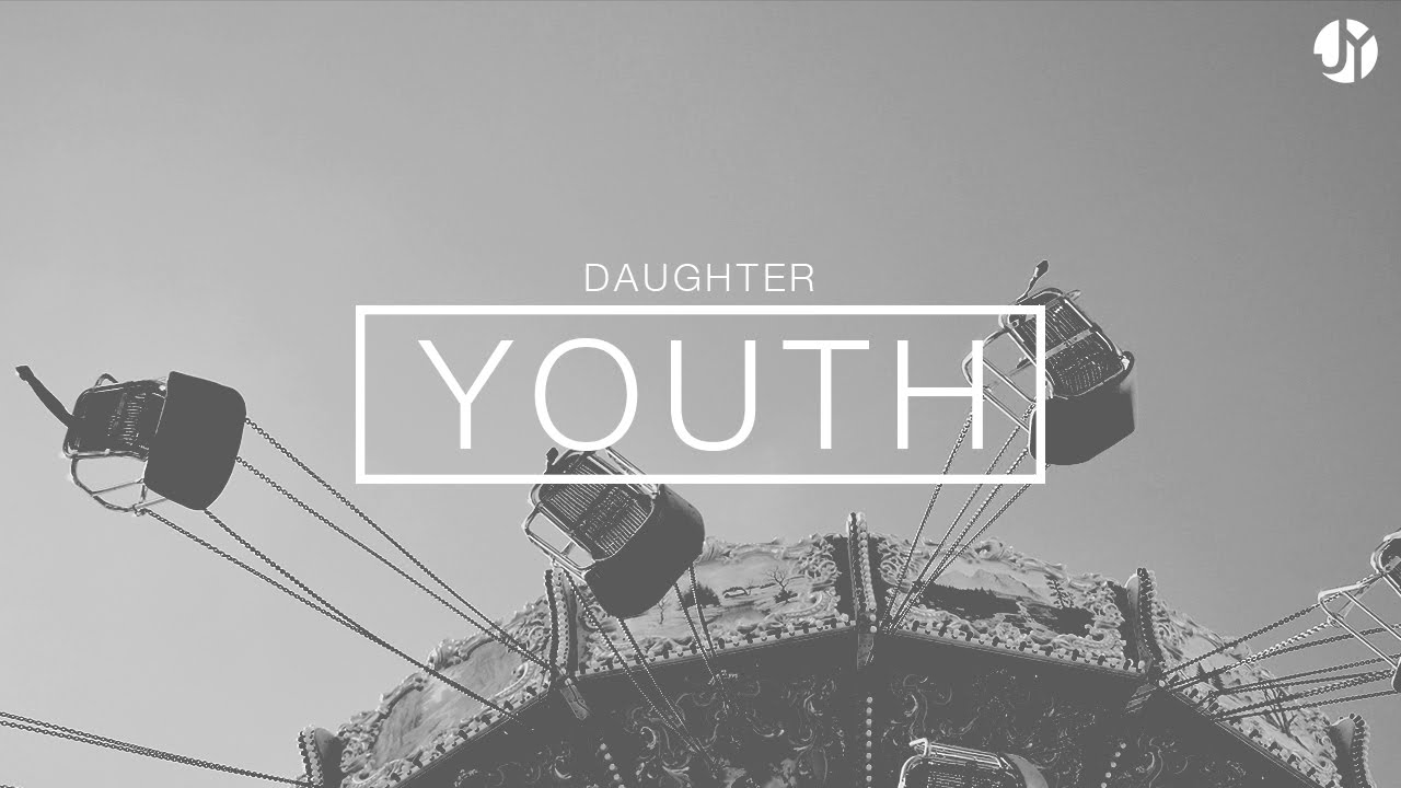 youth by daughter